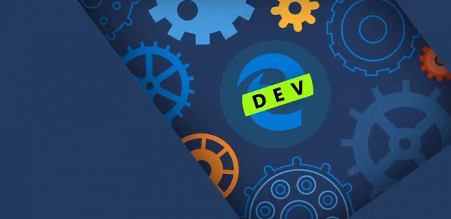 نسخه جدید Microsoft Edge Browser نسخه Dev با امکانات جدید بسیار منتشر شد.