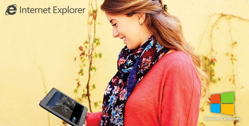 چرا Internet Explorer (اینترنت اکسپلورر) بهترین مرورگر وب است!؟