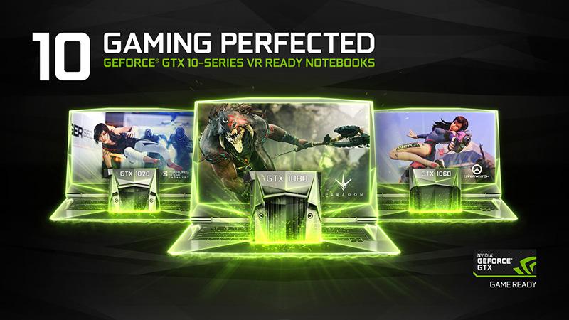 انویدیا از GeForce 10-Series VR-Ready Notebook GPU رونمایی کرد.