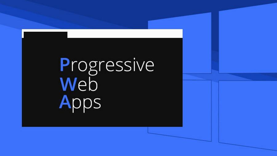 در نسخه Windows 10 April Update از قدرت اپلیکیشن های PWA بهره مند شوید